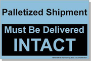 """""""Palletized Shipment / Must Be Delivered Intact"""" Shipping Labels 4 x 6"""" Blue"""