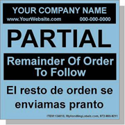 """""""Partial / Remainder Of Order To Follow"""" Personalized Bilingual Spanish Shipping Labels 4 x 4"""" Blue"""