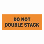 "2x6""Do Not Double Stack (black / orange) Label rl/500"