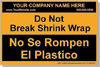 AAAN Personalized Labels Bilingual - Spanish Do Not Break Shrink Wrap 3-Sizes & 8-Colors